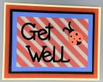 Get Well, Russet Diagonal Stripes w/Lady Bug