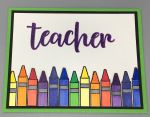 Friendship,Teacher, Crayon Row